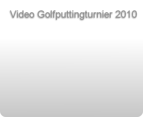 Video Golfputtingturnier 2010
